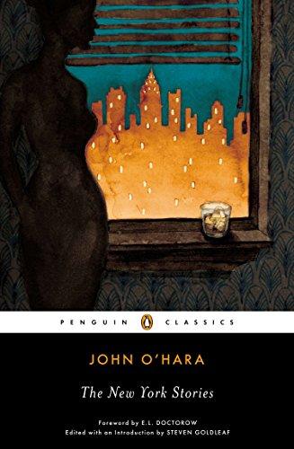 The New York Stories (Penguin Classics) (The New York Stories John O Hara)