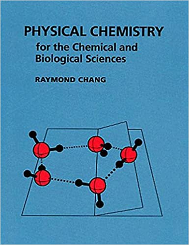 Physical chemistry for the chemical and biological sciences raymond physical chemistry for the chemical and biological sciences raymond chang 9781891389061 amazon books fandeluxe Image collections