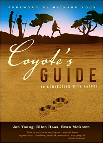 Coyote's Guide to Connecting with Nature: Jon Young, Evan