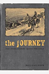 The Journey: The Overlanders' Quest for Gold Paperback