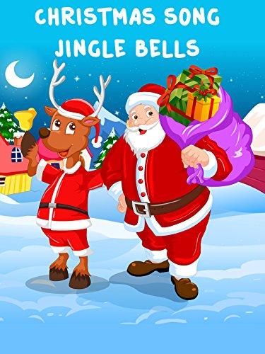 Christmas Song - Jingle Bells (To Bells Jingle Buy)