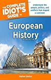 The Complete Idiot's Guide to European History 2nd Edition