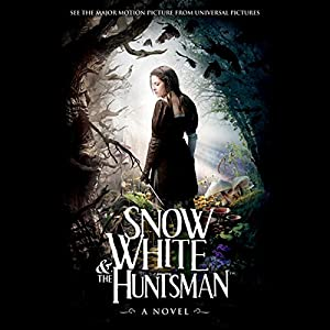 Snow White and the Huntsman Audiobook