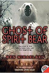 Ghost of Spirit Bear Paperback