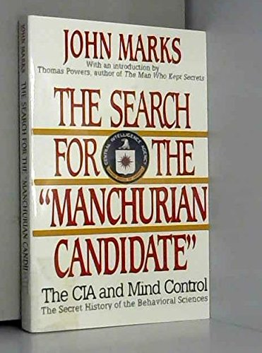 TheSearch for the Manchurian Candidate CIA and Mind Control by Marks John Author ON Apr 01 1992 Paperback
