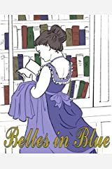 Belles in Blue: The Coloring Book Paperback