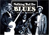 Nothing but the Blues, , 1558598294