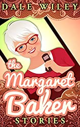 The Margaret Baker Stories: A 20th Century Woman in a 21st Century World
