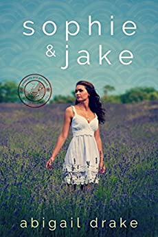 Sophie and Jake (Passports and Promises) by [Drake, Abigail]
