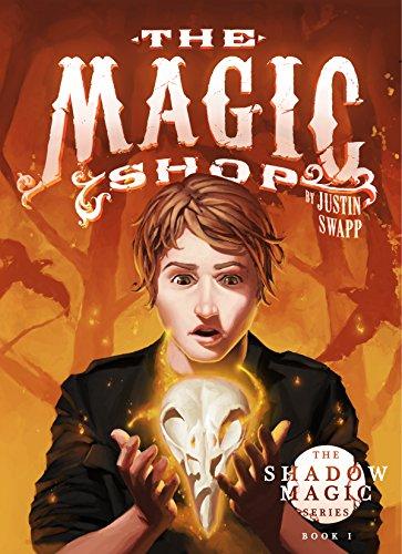 The Magic Shop (The Shadow Magic Series Book 1)