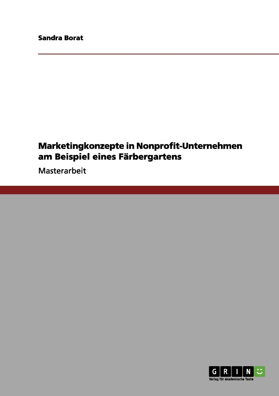Download Marketingkonzepte in Nonprofit-Unternehmen am Beispiel eines Färbergartens (German Edition) ebook