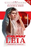 Journey to Star Wars: The Last Jedi: Leia, Princess of Alderaan