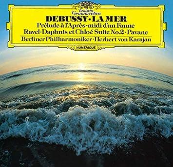 ドビュッシー:交響詩《海》、牧神の午後への前奏曲/ラヴェル:亡き王女のためのパヴァーヌ、他