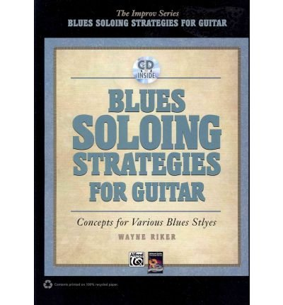 Download [(Blues Soloing Strategies for Guitar)] [Author: Wayne Riker] published on (August, 2011) pdf