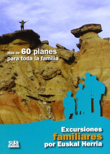 Descargar Libro Excursiones Familiares Por Euskal Herria Txinpartetan S.l