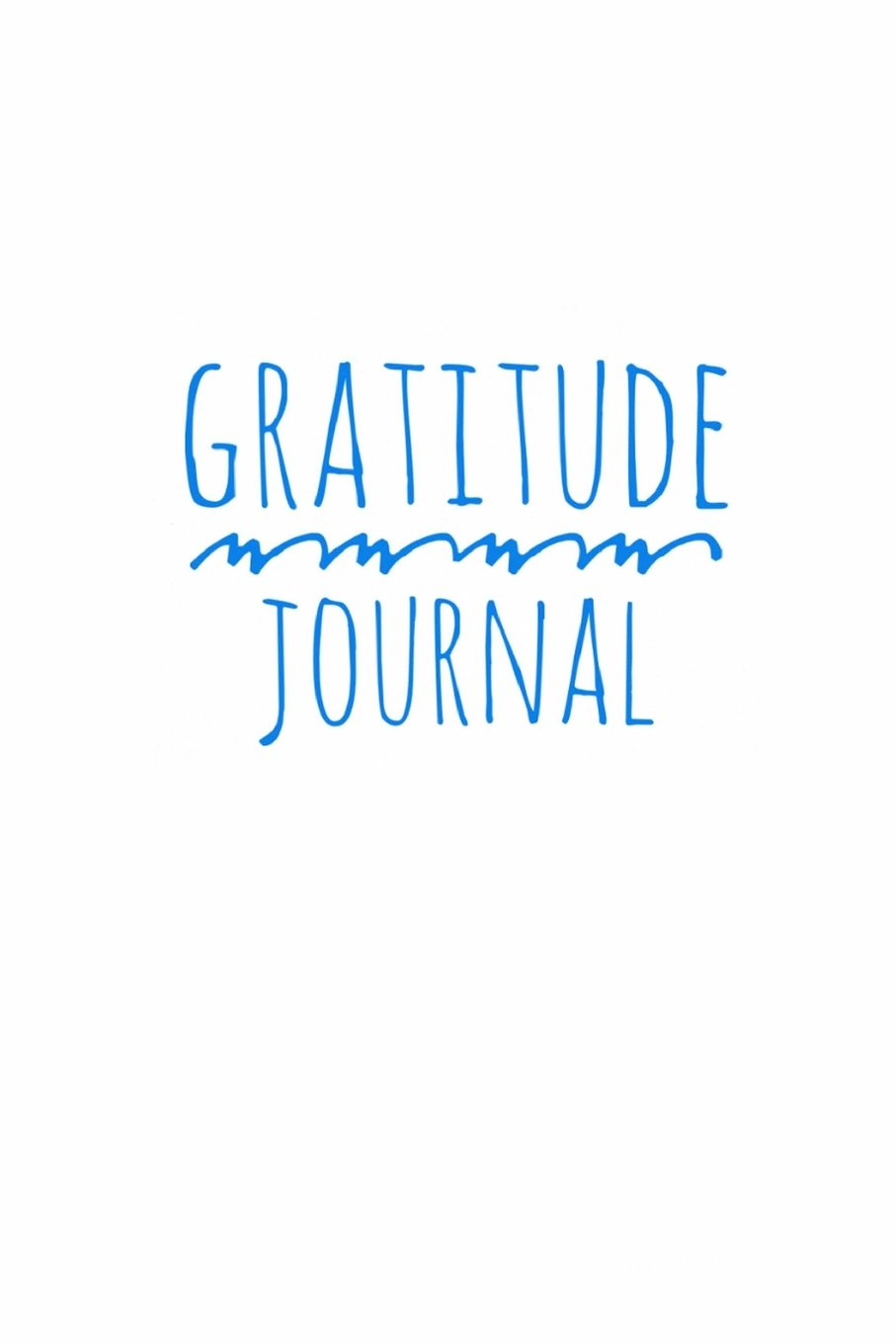 "Read Online Gratitude Journal: Personalized gratitude journal,  102 Pages,6"" x 9"" (15.24 x 22.86 cm),Durable Soft Cover,Book for mindfulness reflection thanksgiving, great self care gift or for him or her (White) pdf"