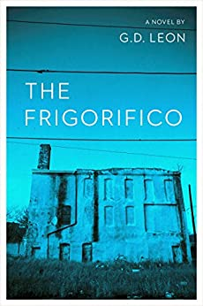 The Frigorifico by [Leon, G.D.]