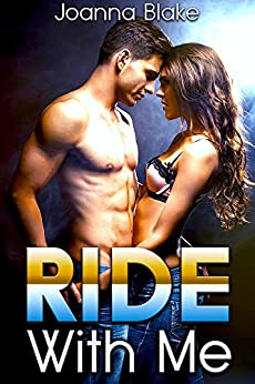 Ride With Me (The Delancey Brothers Trilogy Book 1) by [Blake, Joanna]