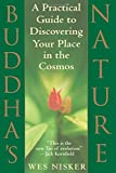 Buddha's Nature: A Practical Guide to Discovering Your Place in the Cosmos