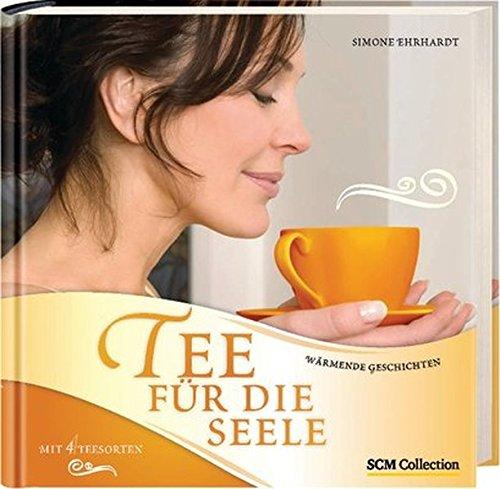 Tee für die Seele: Wärmende Geschichten