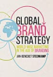 Global Brand Strategy: World-wise Marketing in the