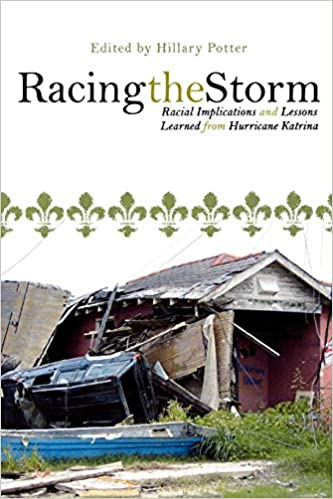 Racing the Storm: Racial Implications and Lessons Learned from Hurricane Katrina