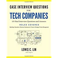Case Interview Questions for Tech Companies: 155 Real
