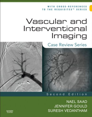 Download Vascular and Interventional Imaging: Case Review Series: Case Review Series Pdf