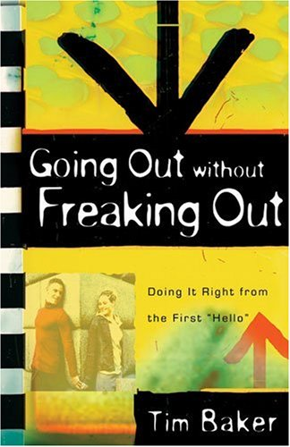 """Download Going Out Without Freaking Out: Doing It Right from the First """"Hello"""" pdf epub"""