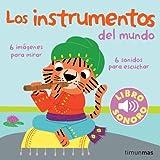 Los instrumentos del mundo. Mi primer libro de sonidos