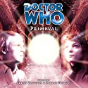Doctor Who - Primeval Audiobook by Lance Parkin Narrated by Peter Davison, Sarah Sutton