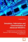 Simulation, Fabrication and Characterization of Advanced Mosfets, Tsung Ming Chung, 363914600X