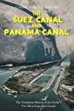 #3: The Suez Canal and Panama Canal: The Turbulent History of the Globe's Two Most Important Canals