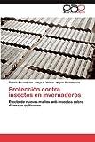 Protección Contra Insectos en Invernaderos, Cirenio Escamirosa and Diego L. Valera, 3848460114