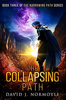 The Collapsing Path (The Narrowing Path Series Book 3) by [Normoyle, David J.]