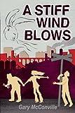 A Stiff Wind Blows