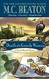 Death of a Greedy Woman (A Hamish Macbeth Mystery, Band 8)
