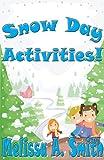 Snow Day Activities!