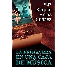 La primavera en una caja de música (HQÑ) (Spanish Edition)