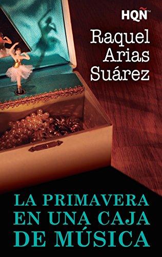 La primavera en una caja de música (HQÑ) (Spanish Edition) by [