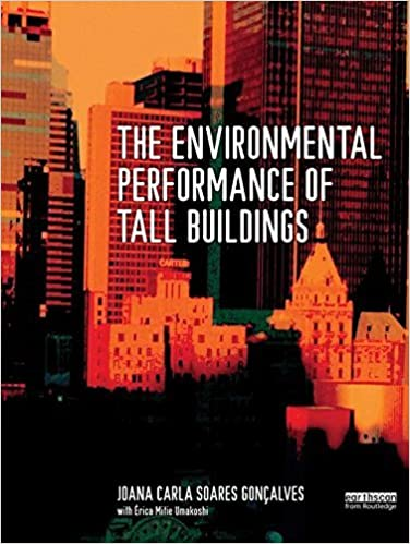 Book The Environmental Performance of Tall Buildings by Joana Carla Soares Goncalves (2016-05-08)