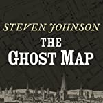 The Ghost Map | Steven Johnson