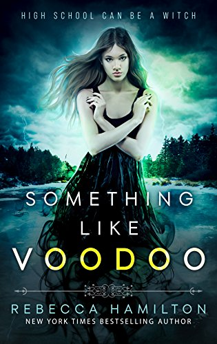 Something like Voodoo by [Hamilton, Rebecca]