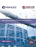 Managing Successful Projects with PRINCE2 2009 Edition Manual