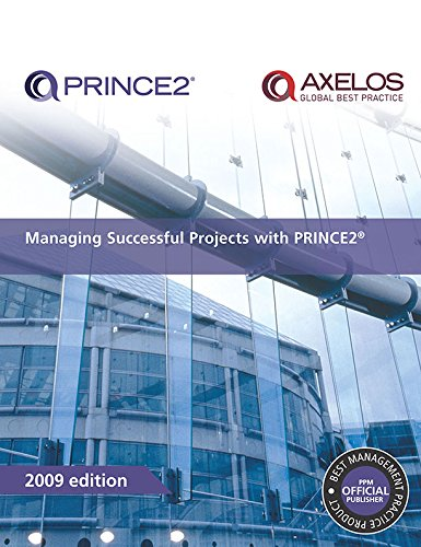 Managing Successful Projects with PRINCE2 2009 Edition Manual (Managing Successful Projects With Prince2 2009 Edition Manual)