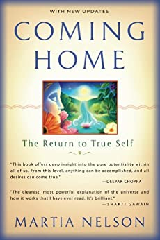 Coming Home: The Return to True Self by [Nelson, Martia]
