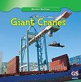 Giant Cranes, Kenny Allen, 1433971720