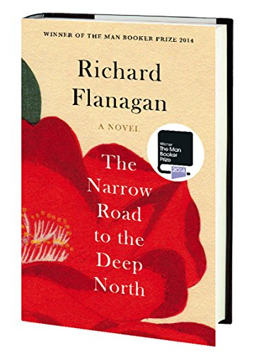 "narrow road deep north ""the narrow road to the deep north is a big, magnificent novel of passion and horror and tragic irony its scope, its themes and its people all seem to grow richer and deeper in significance with the progress of the story, as it moves to its extraordinary resolution."