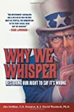 Why We Whisper, Jim DeMint and J. David Woodard, 0742552527