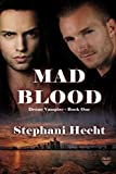 Mad Blood (Drone Vampire Book 1)